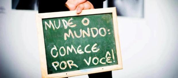Mude o mundo: comece por você!
