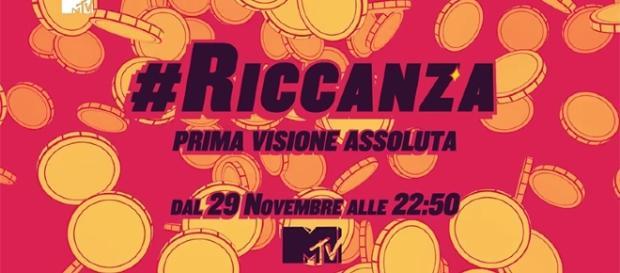 #Riccanza dal 29 novembre 2016 su MTV