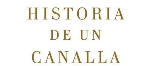 """""""Historia de un canalla"""" de Julia Navarro."""