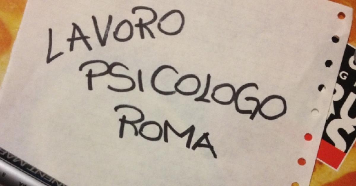 Nuove Offerte Di Lavoro Per Psicologi A Roma