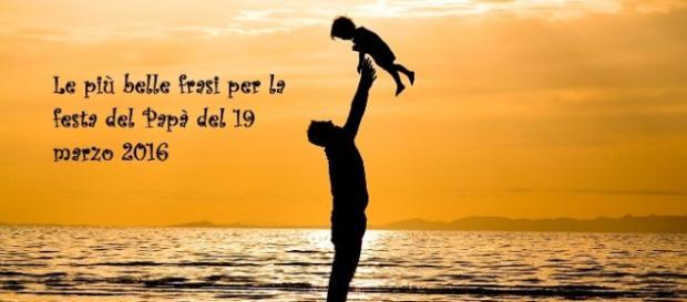 Auguri Festa Del Papà Le Migliori E Originali Dediche Per Il 19