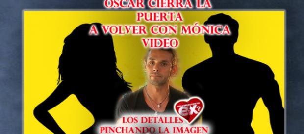 Video, Oscar deja de conquistar a Mónica