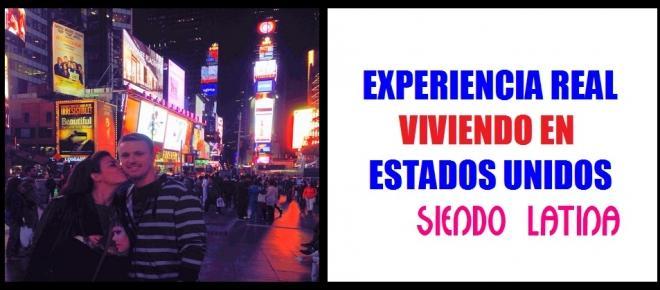 Experiencia real viviendo en USA como latina