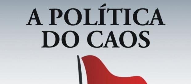 """Livro """"A Política do Caos"""" alerta sobre a relação entre povo e políticos"""