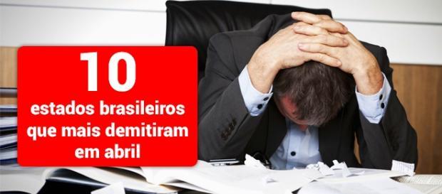 Conheça os 10 estados brasileiros que mais demitiram em abril - Foto: Reprodução Sarandionline