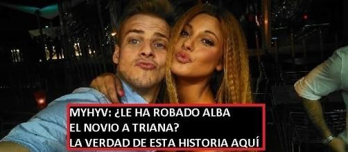 Te contamos la verdad de los rumores que relacionan a Alba con el novio de Triana
