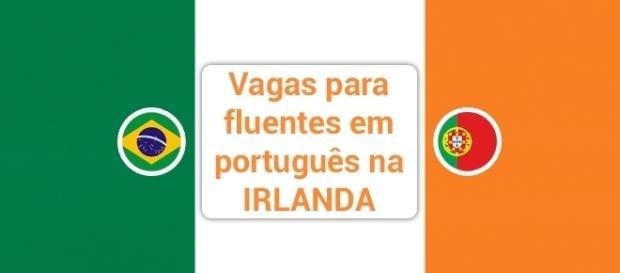 Vagas abertas na Irlanda para quem fala português.
