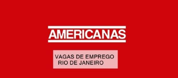Americanas tem vagas de emprego para o RJ