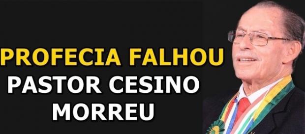 Pastor Cesino morreu 2 anos depois de profecia