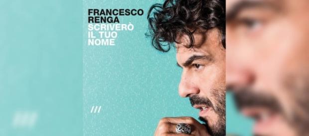 Francesco Renga - Scriverò il tuo nome (Testo) - hano.it