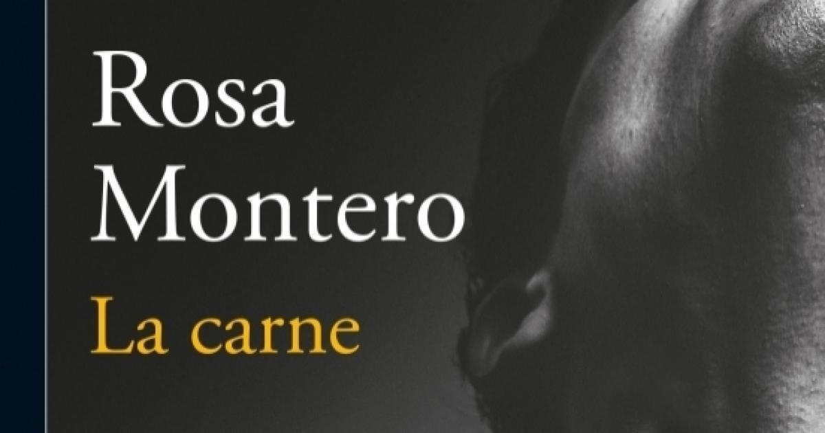 La carne, la nueva obra de Rosa Montero