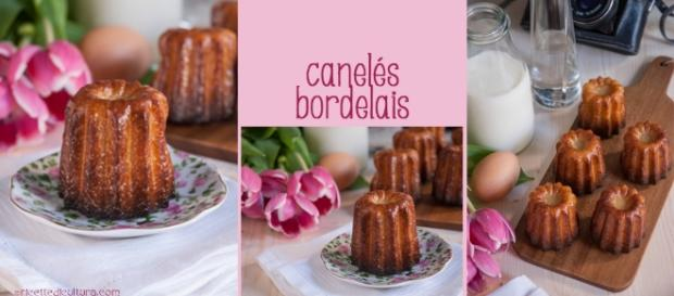 I caneles bordelais, la storia e la ricetta - ricettedicultura.com
