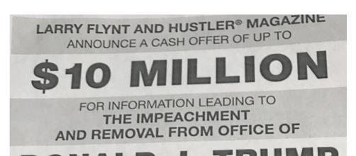 El editor de Hustler Magazine, Larry Flint, ofrece $10 millones a quien tenga información para destituir a Trump de su cargo.