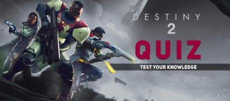 Destiny 2 Quiz - Test your knowledge!