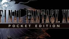 'Final Fantasy XV Pocket Edition' news updates, controls and latest trailer
