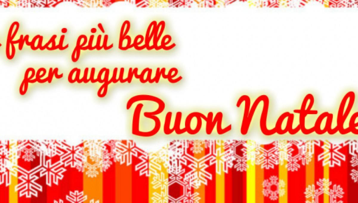 Frasi Natale E Buon Anno.Frasi Auguri Natale Per Voi Le Dediche Piu Belle Divertenti E