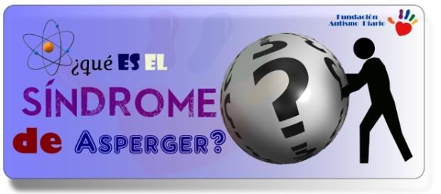 Conviviendo con el Síndrome de Asperger?