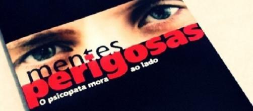 Existem vários livros publicados no Brasil e no mundo advertindo sobre como agem os psicopatas
