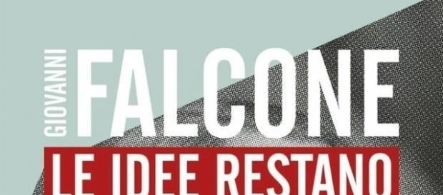 """""""Falcone Le idee restano"""" di Maria Falcone e Monica Mondo, Ed.San Paolo (da sito La Feltrinelli ebook)"""
