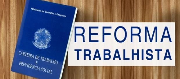 Saiba quais são as mudanças com a Reforma Trabalhista (Foto: Reprodução)