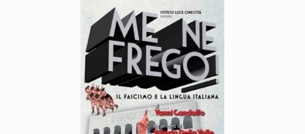 """Me ne frego!"""", il documentario sul Fascismo e la lingua italiana ... - arezzoweb.it"""