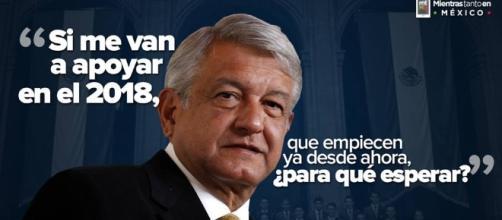 Si me van a apoyar para el 2018, empiecen desde ahora: AMLO - - mientrastantoenmexico.mx