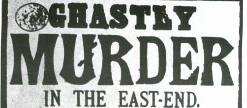 "Newspaper broadsheet referring to ""Jack the Ripper"" Image via Wikimedia Commons"