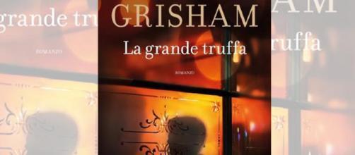 """John Grisham: oggi esce """"La Grande Truffa"""" - Zainet - zai.net"""