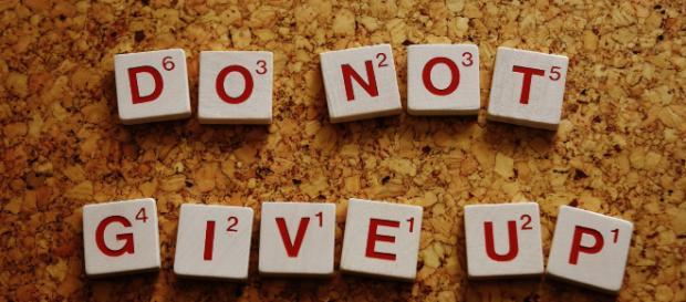 Do not give up! [Image credit: Pixabay.com]