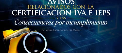 Avisos relacionados con la certificación de IVA e IEPS y las ... - estrategiaaduanera.mx
