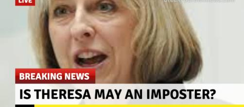 Is Theresa May an Imposter? Startling claims made by Chris Spivey