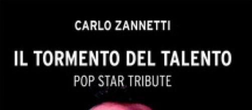 Copertina del libro di Carlo Zannetti Il Tormento del Talento - IBS