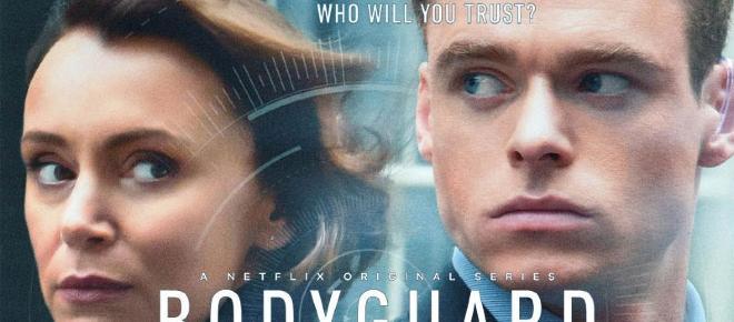 Bodyguard, la série à succès, débarque sur Netflix