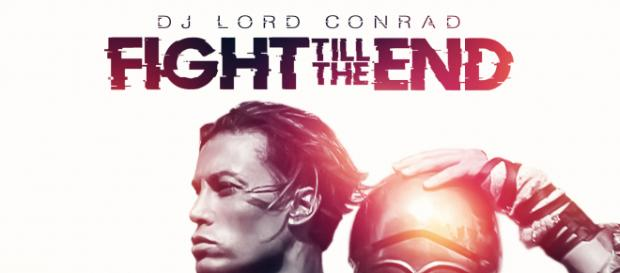 Lord Conrad - Fight Till The End CCO YouTube