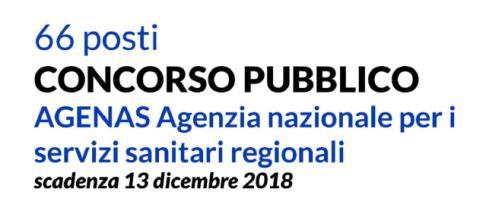 Concorsi Agenzia nazionale per i servizi sanitari regionali: candidatura entro dicembre 2018