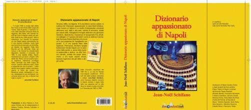 Dizionario appassionato di Napoli di Jean-Noël Schifano
