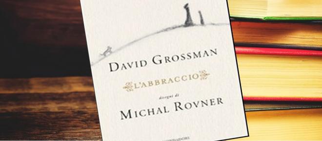 'L'abbraccio', il quieto romanzo di David Grossman