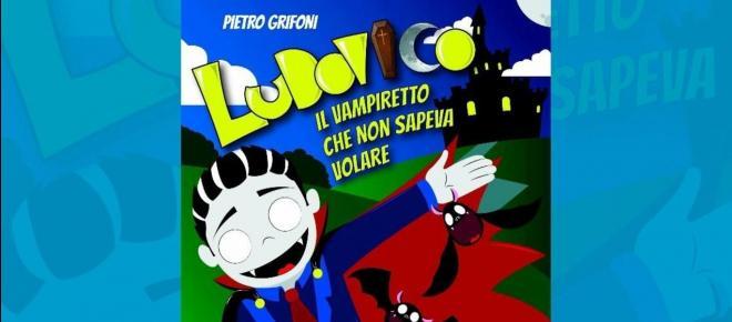 Ludovico il vampiretto che non sapeva volare: la presentazione del libro di Pietro Grifoni