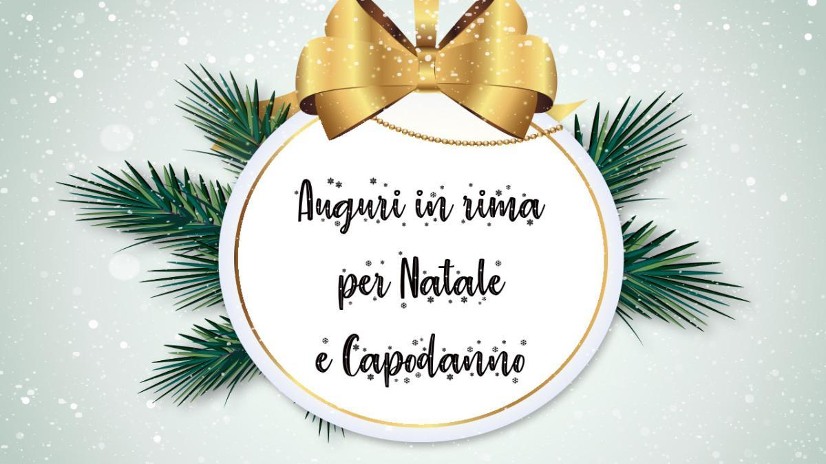 Frasi Per Gli Auguri Di Natale E Capodanno.Auguri In Rima Per Natale E Capodanno