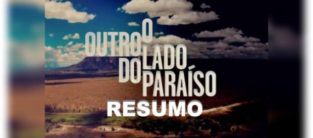 Resumo novela 'O Outro Lado do Paraíso'