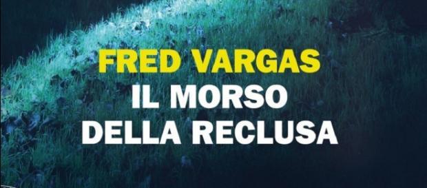 Il morso della reclusa - Fred Vargas - Torna il commissario ... - milanonera.com
