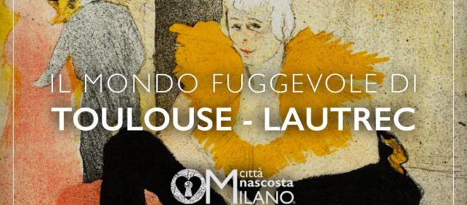 La mostra 'Il mondo fuggevole' di Toulouse-Lautrec