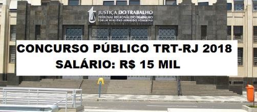 Concurso público do TRT-RJ 2018 tem vagas para ensino médio e superior com salários de até R$ 15 mil