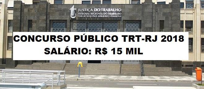 Concurso público do TRT-RJ 2018 é aberto; veja edital com vagas e salários