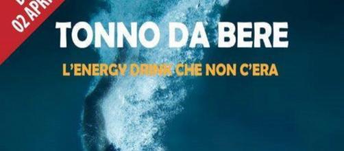La campagna pubblicitaria del tonno da bere: in realtà era un pesce d'aprile