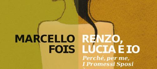 'Renzo, Lucia e io', romanzo di Marcello Fois.