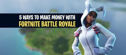 "Make money with ""Fortnite Battle Royale."" Image Credit: Own work"