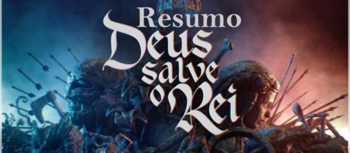 Resumo da novela 'Deus Salve o Rei'. (foto reprodução).