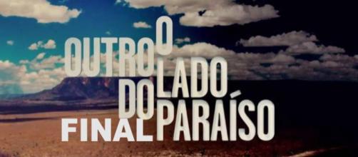 Final de ''O Outro Lado do Paraíso'' é dia 11, sexta-feira