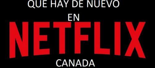 ¿Que hay de nuevo en Netflix Canada ?